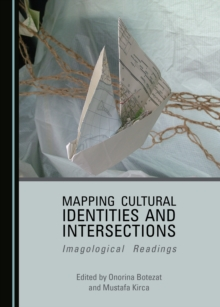 None Mapping Cultural Identities and Intersections : Imagological Readings, PDF eBook