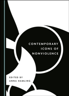 None Contemporary Icons of Nonviolence, PDF eBook