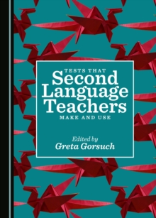 None Tests that Second Language Teachers Make and Use, PDF eBook