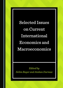 None Selected Issues on Current International Economics and Macroeconomics, PDF eBook
