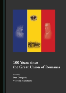 None 100 Years since the Great Union of Romania, PDF eBook