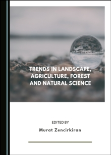 None Trends in Landscape, Agriculture, Forest and Natural Science, PDF eBook