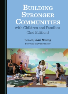 None Building Stronger Communities with Children and Families (2nd Edition), PDF eBook
