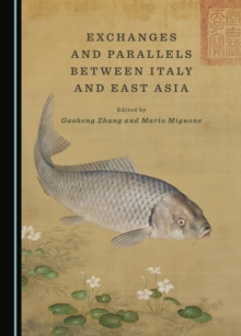 Exchanges and Parallels between Italy and East Asia, PDF eBook