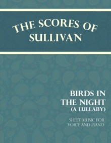Sullivan's Scores - Birds in the Night - A Lullaby - Sheet Music for Voice and Piano, EPUB eBook