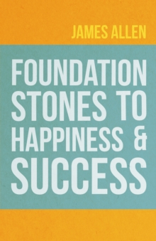 Foundation Stones to Happiness and Success, EPUB eBook