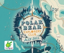 The Polar Bear Explorers' Club, CD-Audio Book