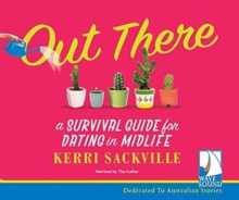 OUT THERE A SURVIVAL GUIDE TO DATING IN, CD-Audio Book
