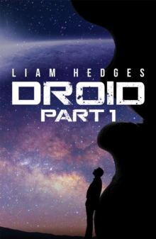Droid: Part 1, Hardback Book