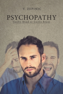 Psychopathy: Guilty Mind or Guilty Brain, Paperback / softback Book