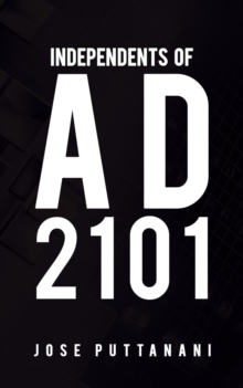 Independents of AD 2101, Paperback / softback Book