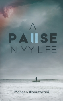A Pause in my Life, Paperback / softback Book
