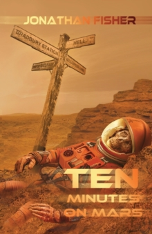 Ten Minutes On Mars, Paperback Book