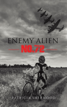 Enemy Alien No. 72, Paperback / softback Book