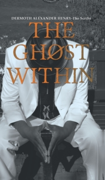 The Ghost Within, Hardback Book