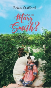 Who Is Mary Smith?, Hardback Book