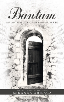 Bantam : An Anthology of Albanian Verse, Paperback / softback Book