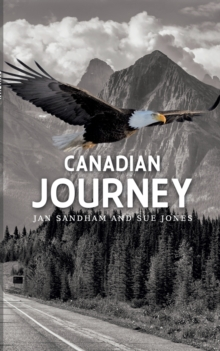 Canadian Journey, Paperback / softback Book