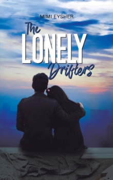 The Lonely Drifters, Paperback / softback Book