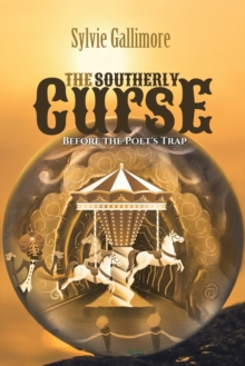 The Southerly Curse (Before the Poet's Trap), Paperback / softback Book