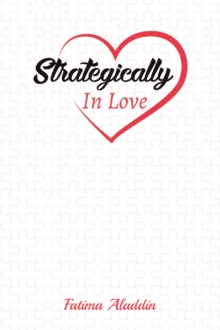 Strategically In Love, Paperback / softback Book