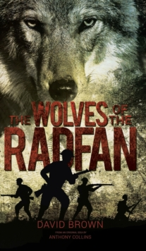 The Wolves of the Radfan, Hardback Book
