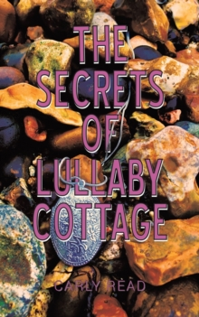 The Secrets of Lullaby Cottage, Paperback / softback Book