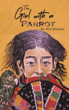 The Girl with a Parrot, Paperback / softback Book
