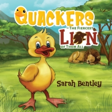 Quackers The Fiercest Lion of Them All, EPUB eBook