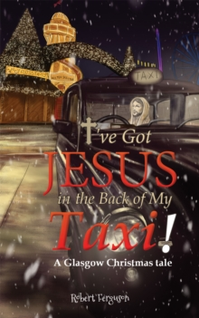 I've got Jesus in the Back of my Taxi!, EPUB eBook