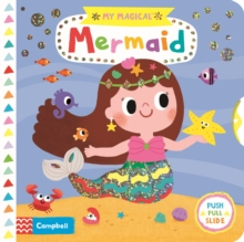 My Magical Mermaid, Board book Book