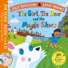 The Girl, the Bear and the Magic Shoes : Book and CD Pack, Book Book
