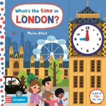 What's the Time in London? : A tell-the-time clock book, Board book Book