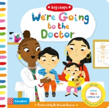 We're Going to the Doctor : Preparing For A Check-Up, Board book Book