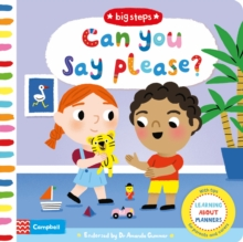 Can You Say Please? : Learning About Manners, Board book Book