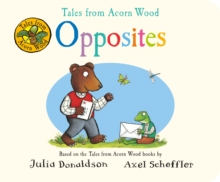 Tales from Acorn Wood: Opposites, Board book Book