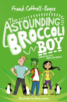 The Astounding Broccoli Boy, Paperback / softback Book