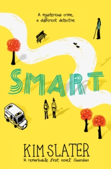 Smart : A mysterious crime, a different detective, Paperback / softback Book