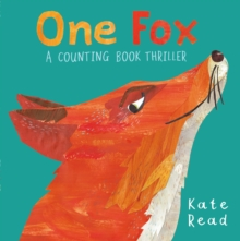 One Fox : A Counting Book Thriller, Hardback Book
