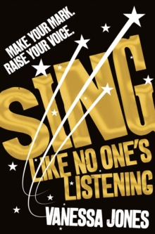 Sing Like No One's Listening, Paperback / softback Book