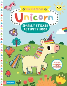 My Magical Unicorn Sparkly Sticker Activity Book, Paperback / softback Book