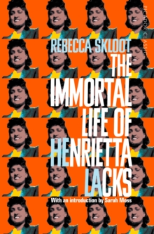 The Immortal Life of Henrietta Lacks, EPUB eBook
