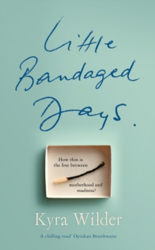 Little Bandaged Days, Hardback Book