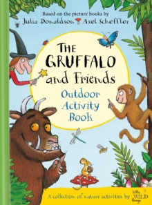 The Gruffalo and Friends Outdoor Activity Book, Hardback Book
