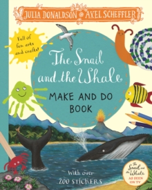The Snail and the Whale Make and Do Book, Paperback / softback Book