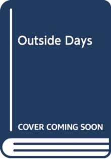 OUTSIDE DAYS, Paperback Book