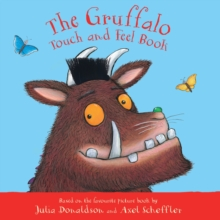 The Gruffalo Touch and Feel Book, Board book Book