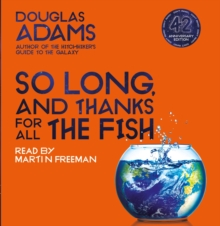 So Long, and Thanks for All the Fish, CD-Audio Book