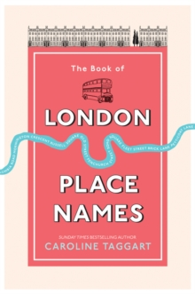 The Book of London Place Names, Paperback / softback Book