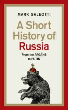 A Short History of Russia, Hardback Book